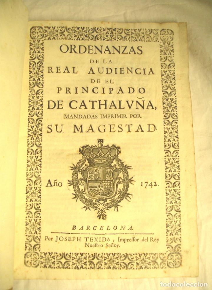 ORDENANZAS DE LA REAL AUDIENCIA PRINCIPADO DE CATALUÑA MANDADAS POR EL REY AÑO 1742, LIBRO PERGAMINO (Libros Antiguos, Raros y Curiosos - Historia - Otros)