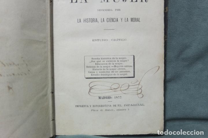 Libros antiguos: la mujer-e. rodriguez -solis -la historia,la ciencia y la moral estudio critico-madrid 1877 - Foto 4 - 73039099