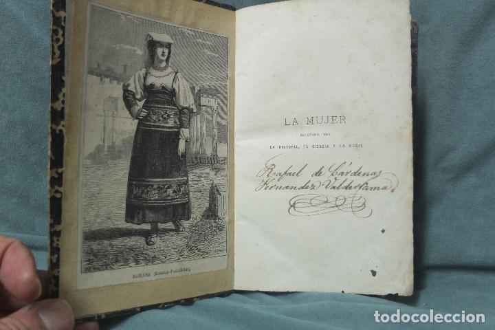 Libros antiguos: la mujer-e. rodriguez -solis -la historia,la ciencia y la moral estudio critico-madrid 1877 - Foto 6 - 73039099