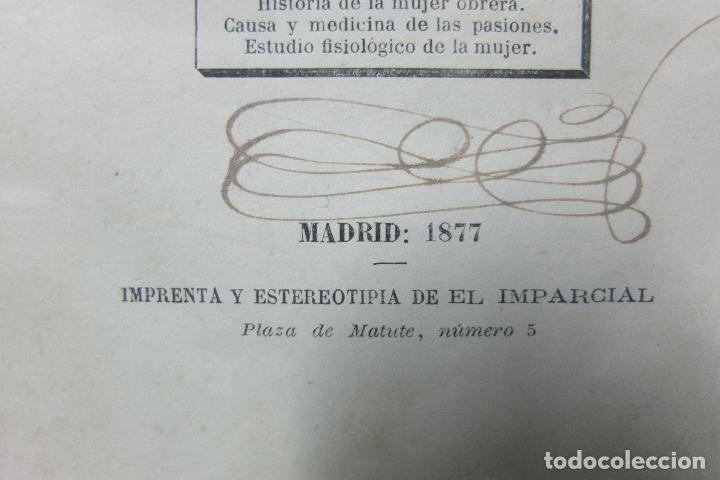 Libros antiguos: la mujer-e. rodriguez -solis -la historia,la ciencia y la moral estudio critico-madrid 1877 - Foto 7 - 73039099