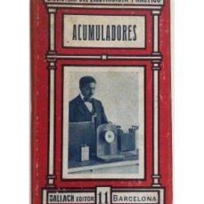 Libros antiguos: ACUMULADORES. Lote 73301250