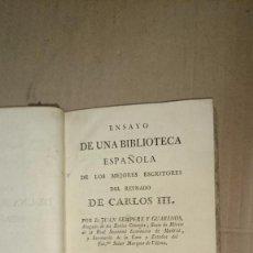 Libros antiguos: 1785 - BIBLIOTECA ESPAÑOLA MEJORES ESCRITORES REINADO DE CARLOS III. TOMO I. SEMPERE Y GUARINOS. Lote 73406119
