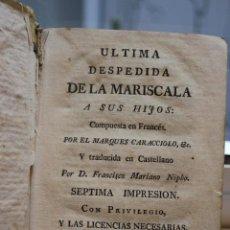 Libros antiguos: ULTIMA DESPEDIDA DE LA MARISCALA A SUS HIJOS, MARQUES DE CARACCIOLO.AÑO DE 1789. VER FOTOS ADICIONAL. Lote 73410023