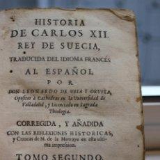 Libros antiguos: HISTORIA DE CARLOS XII REY DE SUECIA TOMO SEGUNDO,TRADUC. LEONARDO DE URIA Y ORUETA .JOACHIN 1763. Lote 73410615