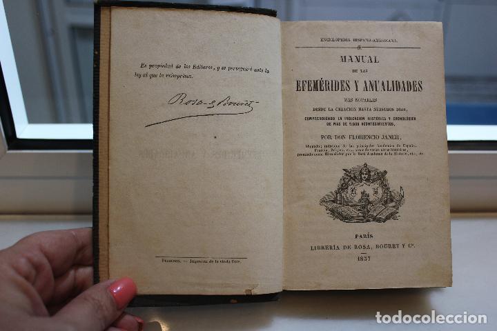 MANUAL DE LAS EFEMERIDES Y ANUALIDADES MAS NOTABLES DESDE LA CREACION HASTA NUESTROS DIAS.AÑO 1857 (Libros Antiguos, Raros y Curiosos - Ciencias, Manuales y Oficios - Otros)