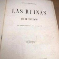 Libros antiguos: 1851 LUIS TASSO, LAS RUINAS DE MI CONVENTO.. Lote 73422367