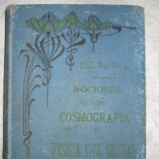 Libros antiguos: NOCIONES DE COSMOGRAFÍA Y FISICA DEL GLOBO- MARIANO TORTOSA. Lote 73484615