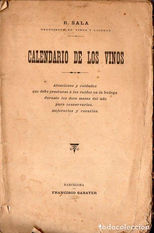 SALA : CALENDARIO DE LOS VINOS (SABATER, 1906) (Libros Antiguos, Raros y Curiosos - Cocina y Gastronomía)