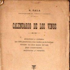 Libros antiguos: SALA : CALENDARIO DE LOS VINOS (SABATER, 1906). Lote 73519423