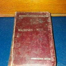 Libros antiguos: LIBRO TÉCNICO ANTIGUO. MACHINES A VAPEUR. 1899.. Lote 73550145