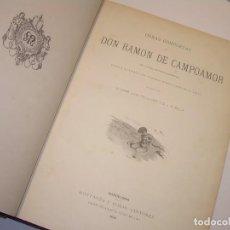 Libros antiguos: OBRAS COMPLETAS DE D. RAMON DE CAMPOAMOR.....AÑO..1.888. Lote 73560263