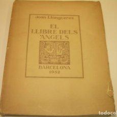 Libros antiguos: JOAN LLONGUERES,EL LLIBRE DEL ANGELS....FACSIMIL DE ALGUNAS PAGINAS.. Lote 73567183