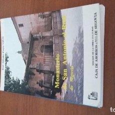 Libros antiguos: MONASTERIO DE SAN ANTONIO EL REAL SEGOVIA. Lote 73574231
