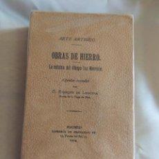 Libros antiguos: OBRAS DE HIERRO. LA ESTUA DEL OBISPO DON MAURICIO. ENRIQUE DE LEGUINA 1914. Lote 73575819