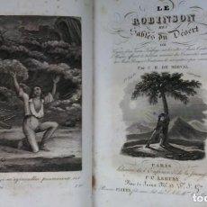 Libros antiguos: LE ROBINSON DES SABLES DU DÉSERT (1842) / C. H. DE MIRVAL. P. C. LEHUBY.. Lote 73579379