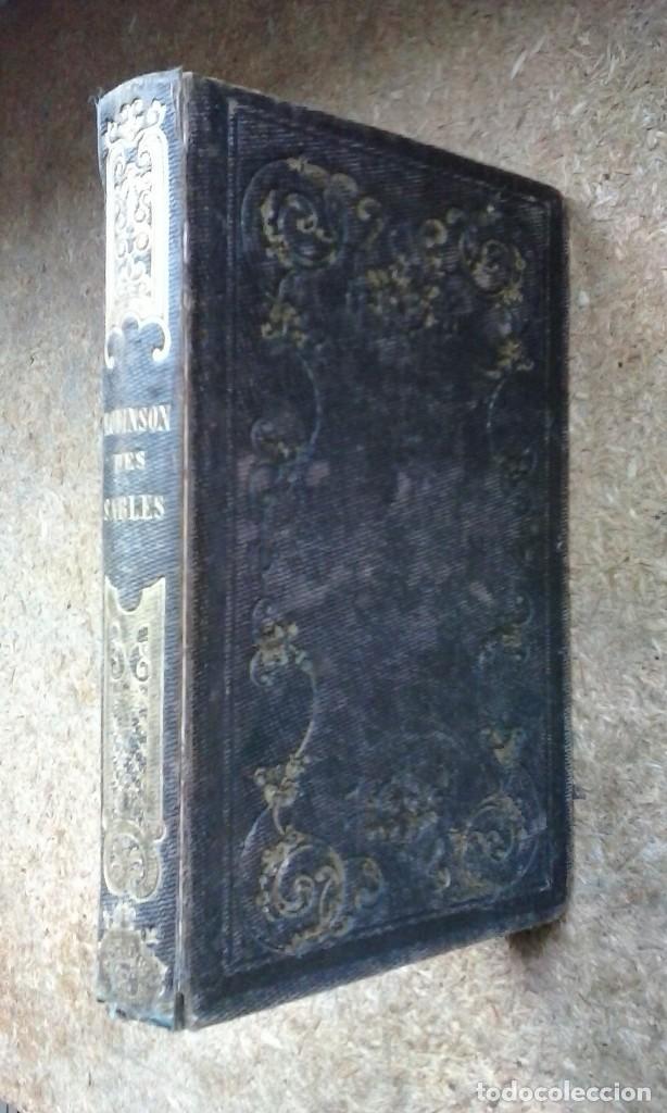 Libros antiguos: Le Robinson des Sables du Désert (1842) / C. H. de Mirval. P. C. Lehuby. - Foto 3 - 73579379