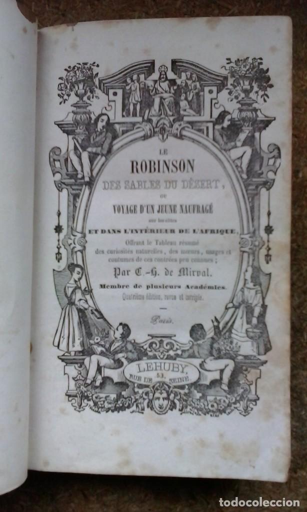 Libros antiguos: Le Robinson des Sables du Désert (1842) / C. H. de Mirval. P. C. Lehuby. - Foto 9 - 73579379