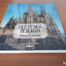 Libros antiguos: LA CATEDRAL DE BURGOS (EDILESA). Lote 73582779