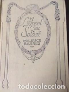 L'APPEL AU SOLDAT. MAURICE BARRÉS, 1900 (Libros antiguos (hasta 1936), raros y curiosos - Literatura - Narrativa - Otros)