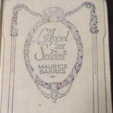 Libros antiguos: L'APPEL AU SOLDAT. MAURICE BARRÉS, 1900. Lote 73593931