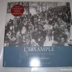 Libros antiguos: L'EIXAMPLE ..150 ANYS D'HISTORIA...LLUIS PERMANYER.. Lote 73601179