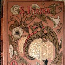 Old books - FARINA, Salvatore. Oro escondido. Novela italiana traducida... 1887. - 73627267