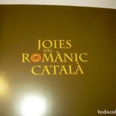 Libros antiguos: JOIES DEL ROMANIC CATALA...1ª. EDICION.. Lote 73683699
