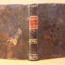 Libros antiguos: LAS PAGINAS DE ORO DE SIR WALTER SCOTT, O SÉA RETRATO IMPARCIAL DE NAPOLEON. SU ENFERMEDAD Y MUERTE.. Lote 73690731