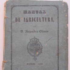 Libros antiguos: MANUAL DE AGRICULTURA. POR ALEJANDRO OLIVAN, 1850. Lote 73711447