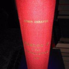 Libros antiguos: CARLOS V Y SUS BANQUEROS ( TOMO II). Lote 73745963