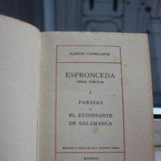 Libros antiguos: ESPRONCEDA, OBRAS POETICAS. POESIAS - EL ESTUDIANTE DE SALAMANCA. EDICIONES LA LECTURA 1923. Lote 73762399