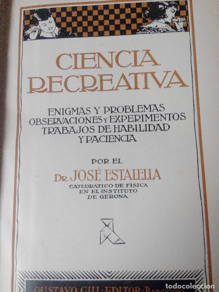 Libros antiguos: CIENCIA RECREATIVA 1918 - Foto 4 - 76808555