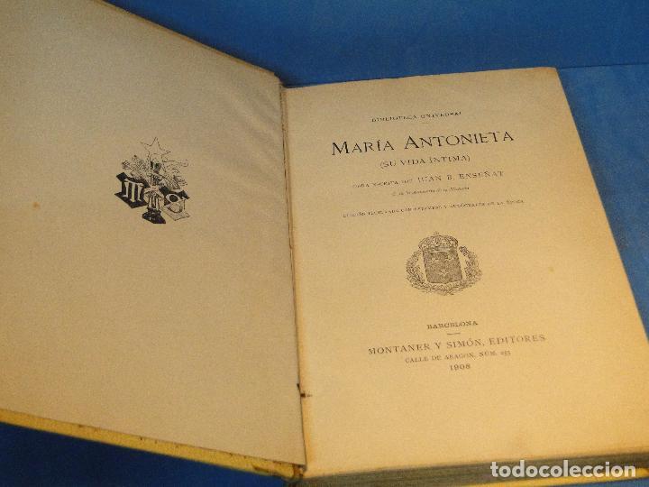 Libros antiguos: MARIA ANTONIETA INTIMA.-- JUAN B. ENSEÑAT - Foto 2 - 73823047