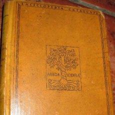 Libros antiguos: LA EXPANSION DE CATALUNYA EN LA MEDITERRANIA ORIENTAL . NICOLAU D'OLWER . ED BARCINO 1926. Lote 73832979