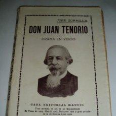 Libros antiguos: DON JUAN TENORIO, JOSE ZORRILLA 1910. DRAMA EN VERSO. Lote 73914235
