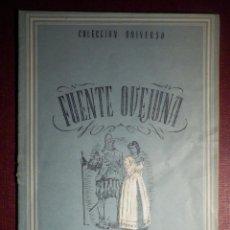 Libros antiguos: COLECCIÓN UNIVERSO - FUENTE OVEJUNA - TOMO 15 XV Nº 15 - ED. ESPAÑA. Lote 73950427