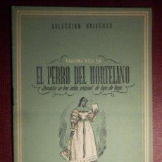 Libros antiguos: COLECCIÓN UNIVERSO - EL PERRO DEL HORTELANO - TOMO 15 XV Nº 20 - ED. ESPAÑA. Lote 73950559