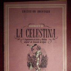 Libros antiguos: COLECCIÓN UNIVERSO - LA CELESTINA - TOMO 15 XV Nº 18 - ED. ESPAÑA. Lote 73950731