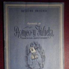 Libros antiguos: COLECCIÓN UNIVERSO - ROMEO Y JULIETA - TOMO 15 XV Nº 17 - ED. ESPAÑA. Lote 73950907