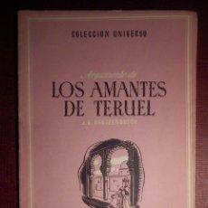 Libros antiguos: COLECCIÓN UNIVERSO - LOS AMANTES DE TERUEL - TOMO 15 XV Nº 1 - ED. ESPAÑA. Lote 73951083