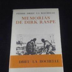 Libros antiguos: MEMORIAS DE DIRK RASPE - PIERRE DRIEU LA ROCHELLE - SEIX BARRAL - 1972 - PRIMERA EDICIÓN -. Lote 74073771