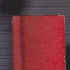 Libros antiguos: EL HOMBRE QUE SE REÍA DEL AMOR & UN HOMBRE PUEDE AMAR DOS MUJERES A LA VEZ - 1929. Lote 74082815