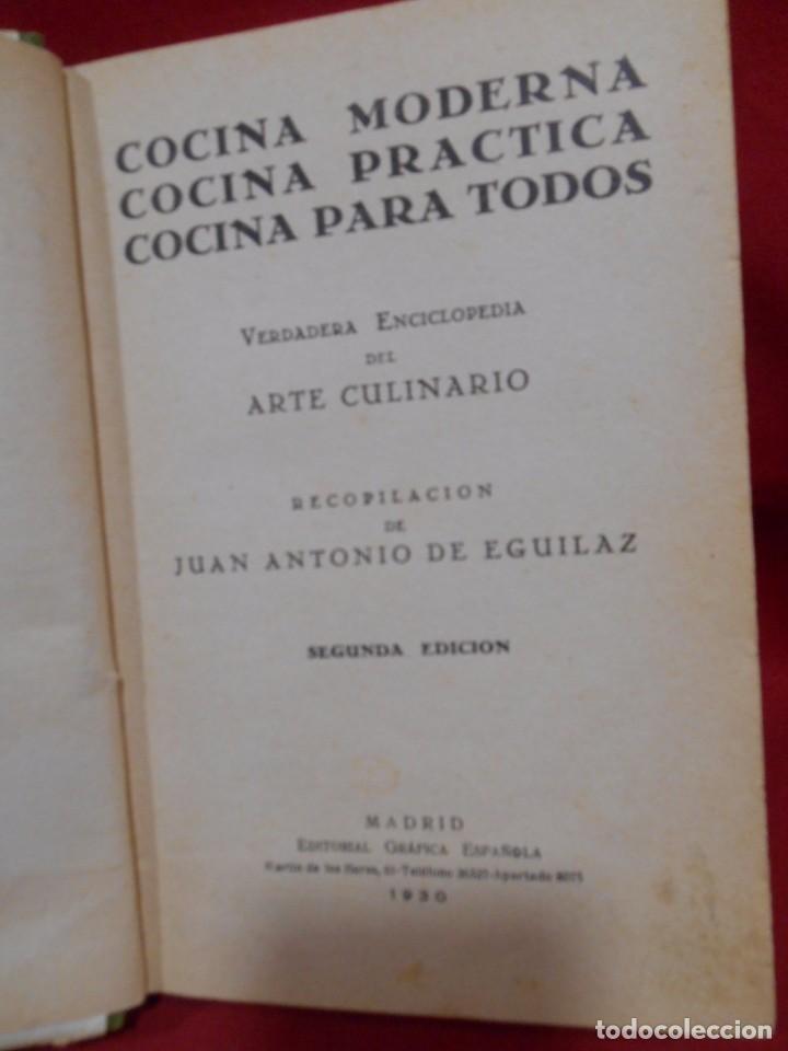 Libros antiguos: COCINA MODERNA COCINA PRACTICA COCINA PARA TODOS - ED. GRAFICA ESPAÑOLA -MADRID AÑO 1930 - - Foto 4 - 74092683