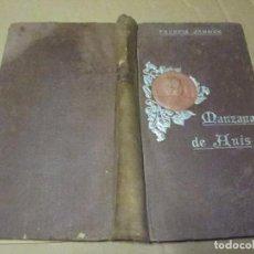 Libros antiguos: MANZANA DE ANIS, FRANCIS JAMMES, EDITORIAL DOMENECH 1909. Lote 74353719
