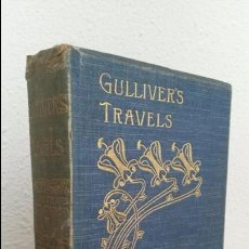 Libros antiguos: GULLIVER´S TRAVELS BY JONATHAN SWIFT.LONDON GEORGE ROUTLEDGE & SONS,LIMITED. INGLES ILUSTRADO.DORADO. Lote 74451655