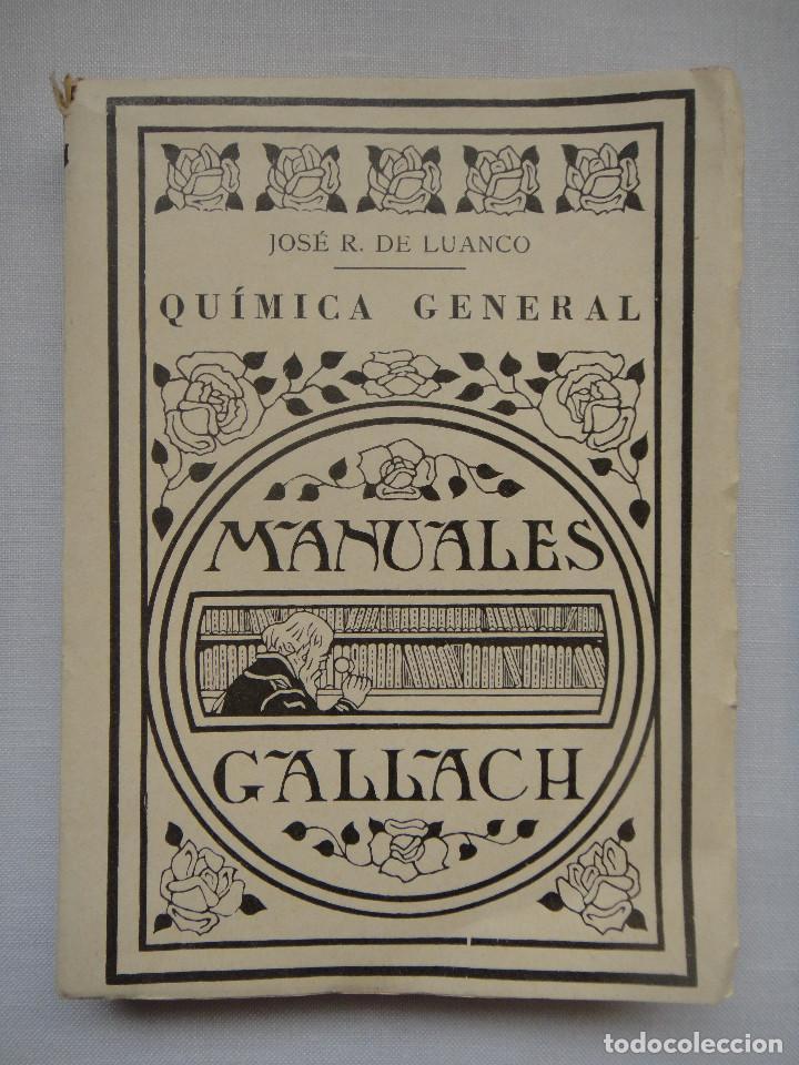COMPENDIO DE QUÍMICA GENERAL; MANUALES GALLACH 1926 (Libros Antiguos, Raros y Curiosos - Ciencias, Manuales y Oficios - Otros)