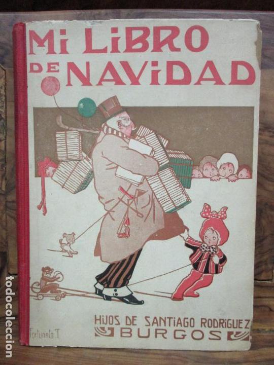 MI LIBRO DE NAVIDAD. 1919. PROFUSAMENTE ILUSTRADO. (Libros Antiguos, Raros y Curiosos - Literatura Infantil y Juvenil - Otros)