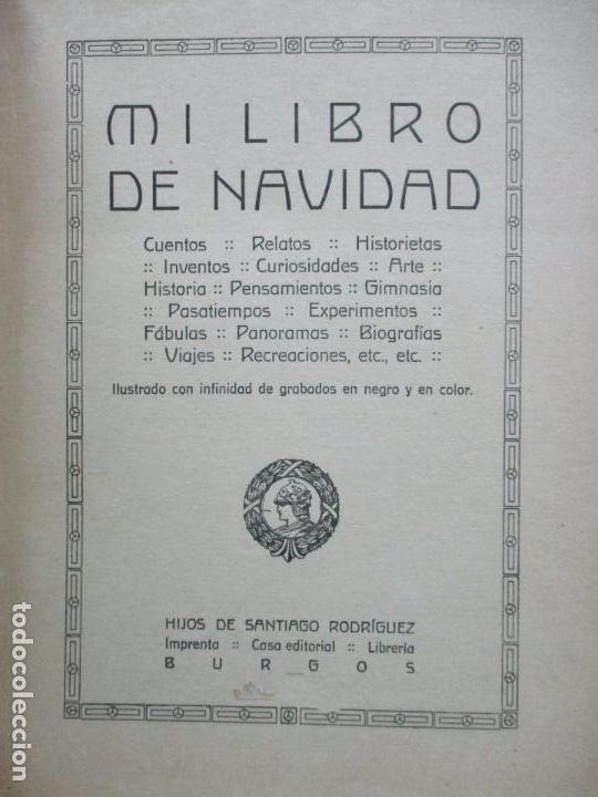 Libros antiguos: MI LIBRO DE NAVIDAD. 1919. PROFUSAMENTE ILUSTRADO. - Foto 2 - 74550567