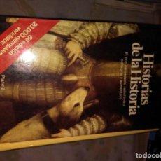 Libros antiguos: HISTORIAS DE LA HISTORIA. Lote 74676035