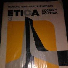 Libros antiguos: ETICA SOCIAL Y POLITICA. Lote 74678851